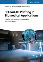 3D and 4D printing in biomedical applications. Process engineering and additive manufacturing  9783527344437, 3527344438