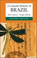 A Concise History of Brazil [2ed.]  1107036208, 9781107036208