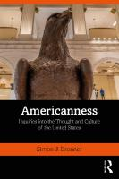 Americanness : inquiries into thought and culture of the United States  9781138320987, 1138320986, 9781138320994, 1138320994