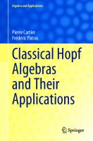 Classical Hopf Algebras and Their Applications (Algebra and Applications, 29) [1st ed. 2021]  3030778444, 9783030778446