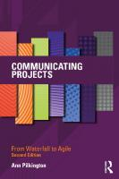 COMMUNICATING PROJECTS from waterfall to agile. [2ed.]  9781000456011, 1000456013