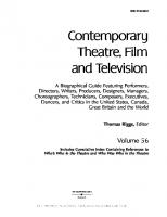 Contemporary Theatre, Film & Television, Vol. 56: A Biographical Guide Featuring Performers, Directors, Writers, Producers, Designers, Managers, Choreographers  0787670995, 9780787670993