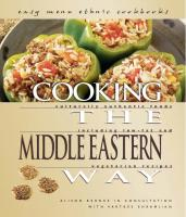 Cooking the Middle Eastern Way: Culturally Authentic Foods Including Low-Fat and Vegetarian Recipes  9780822512387, 0822512386
