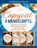 Copycat: 4 Manuscripts: American Cuisine Japanese Cuisine Thai Cuisine Mexican Cuisine