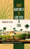 From Rainforest to Cane Field in Cuba: An Environmental History since 1492  0807858587, 9780807858585