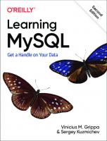 Learning MySQL: Get a Handle on Your Data [2ed.]  1492085928, 9781492085928