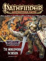 Pathfinder Adventure Path #73: The Worldwound Incursion (Wrath of the Righteous 1 of 6)  9781601255532