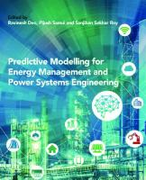 Predictive Modelling for Energy Management and Power Systems Engineering [1ed.]  0128177721, 9780128177723