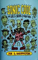 Sonic Cool: The Life & Death of Rock'N'Roll  0634028618
