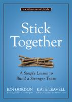 Stick Together: A Simple Lesson to Build a Stronger Team [1ed.]  111976260X, 9781119762607