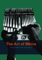The Art of Mbira: Musical Inheritance and Legacy [1ed.]  022662854X, 9780226628547, 9780226628684