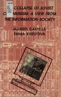 The Collapse of Soviet Communism: A View from the Information Society  0972762582, 9780972762588