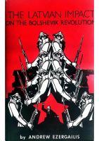 The Latvian Impact on the Bolshevik Revolution  088033035X, 9780880330350