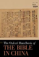 The Oxford Handbook of the Bible in China  019090979X, 9780190909796